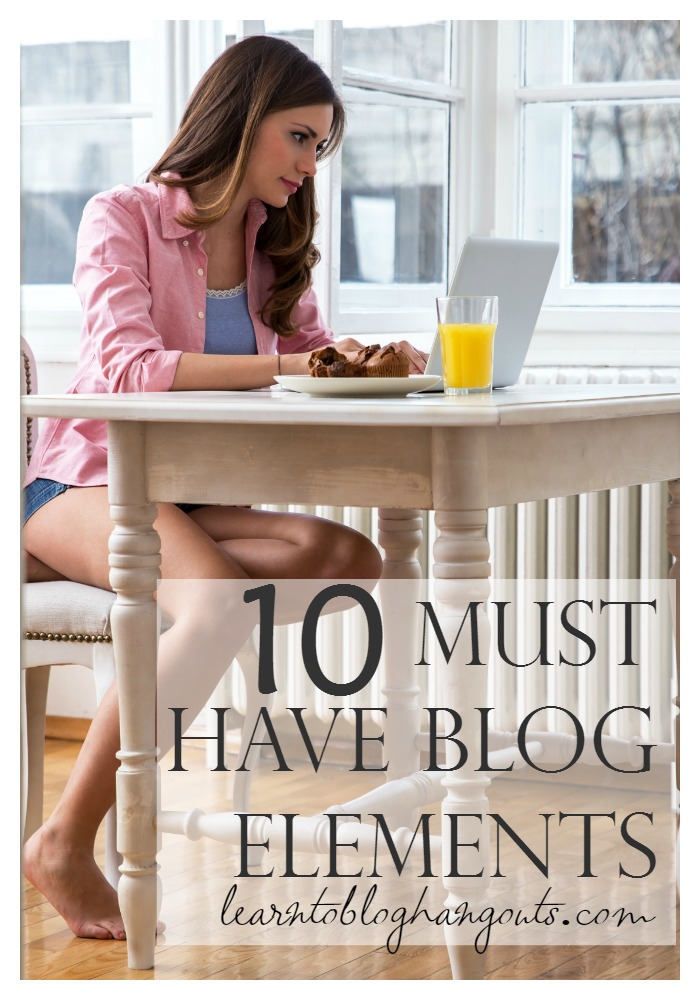 10 must have blog elements