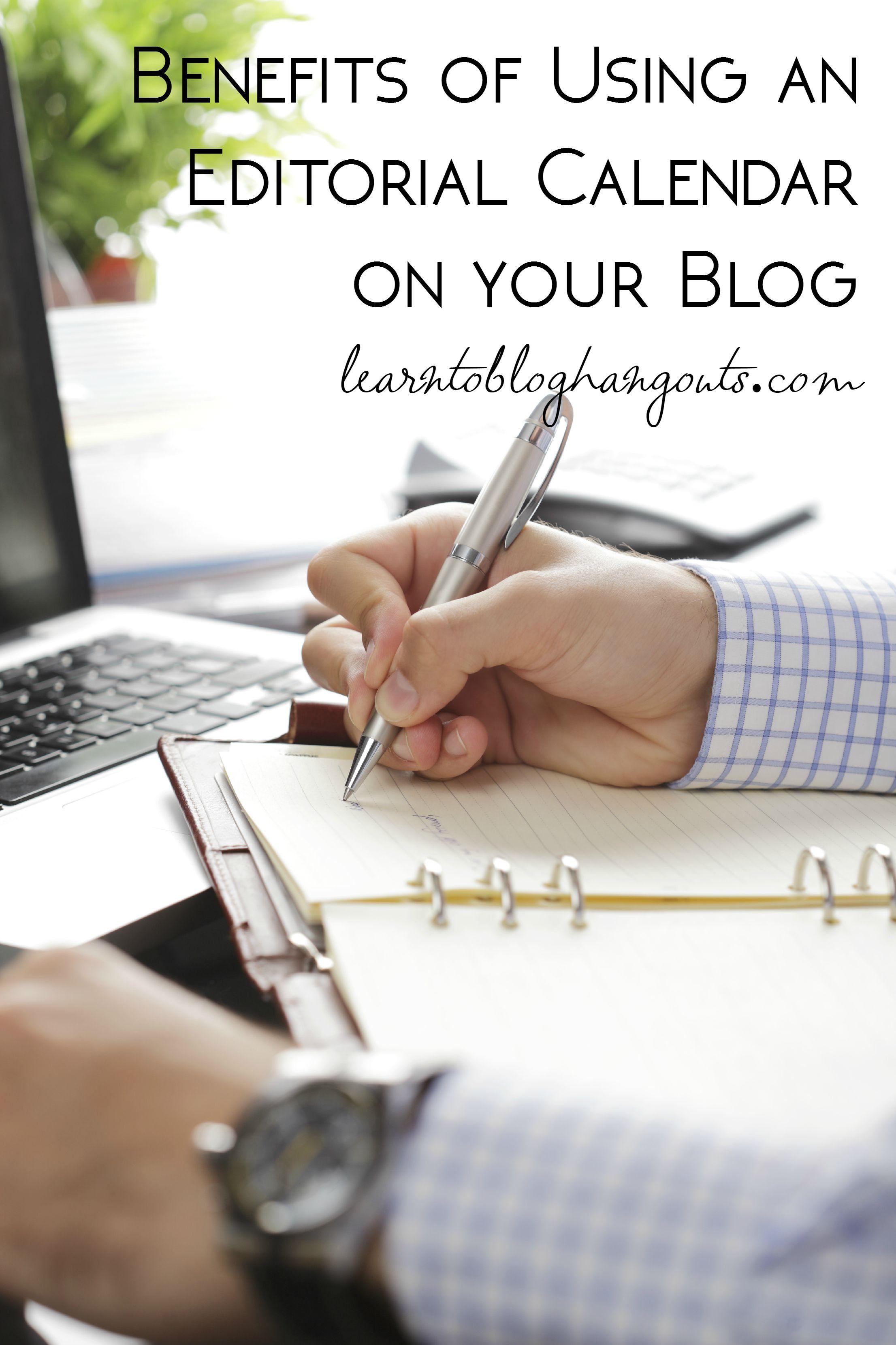 How an Editorial Calendar Helps You as a Blogger