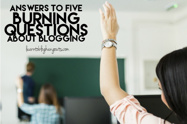 No matter how many blogging videos you watch or posts that you read, sometimes there are burning questions that never made the list. Here are the answers to more than five of the most asked questions in the #LearntoBlog community.