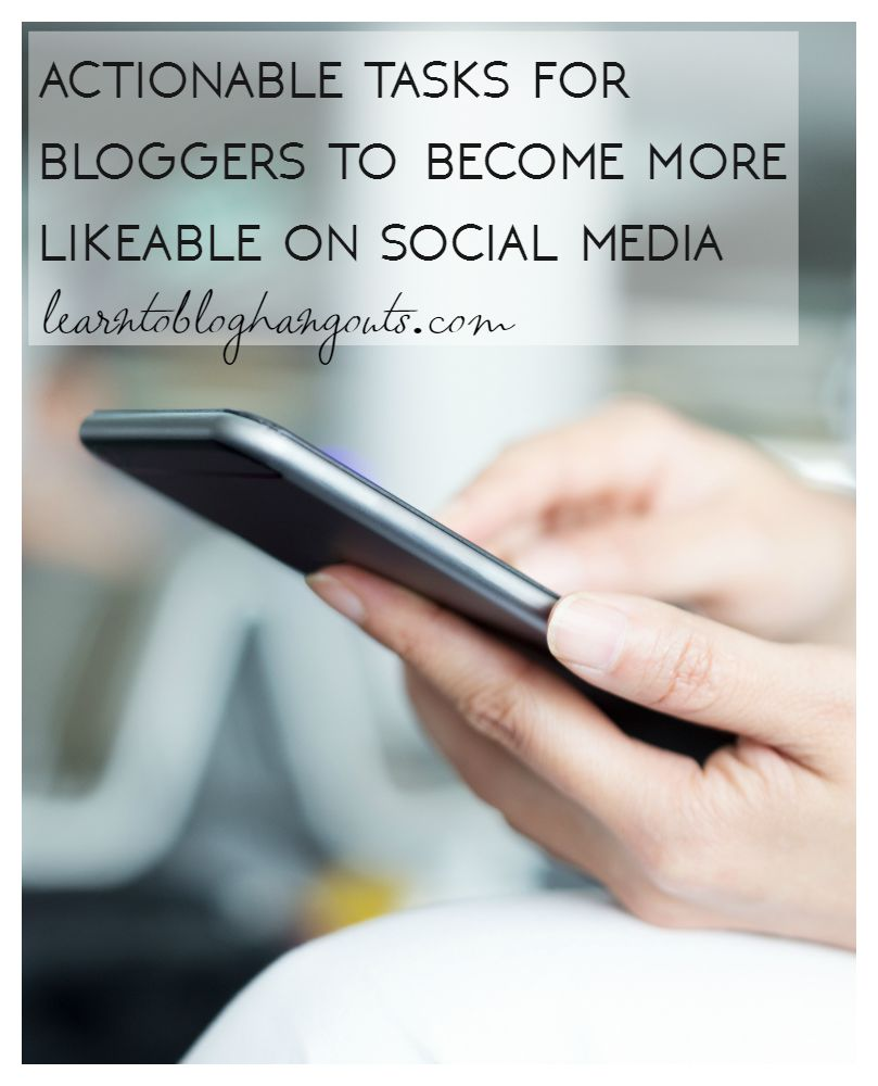 Step By Step How to Become More Likeable on Social Media