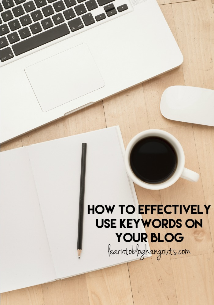 How to Effectively Use Keywords on Your Blog