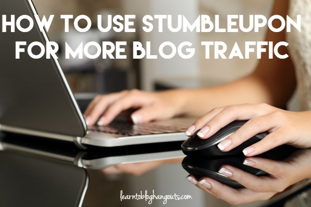 How to Use StumbleUpon for More Blog Traffic