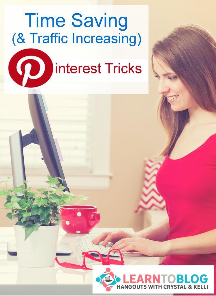 Time Saving and Traffic Increasing Pinterest Tips