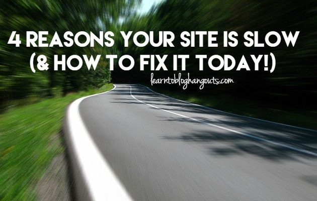 4 Reasons Your Site is Slow (& How to Fix It!)